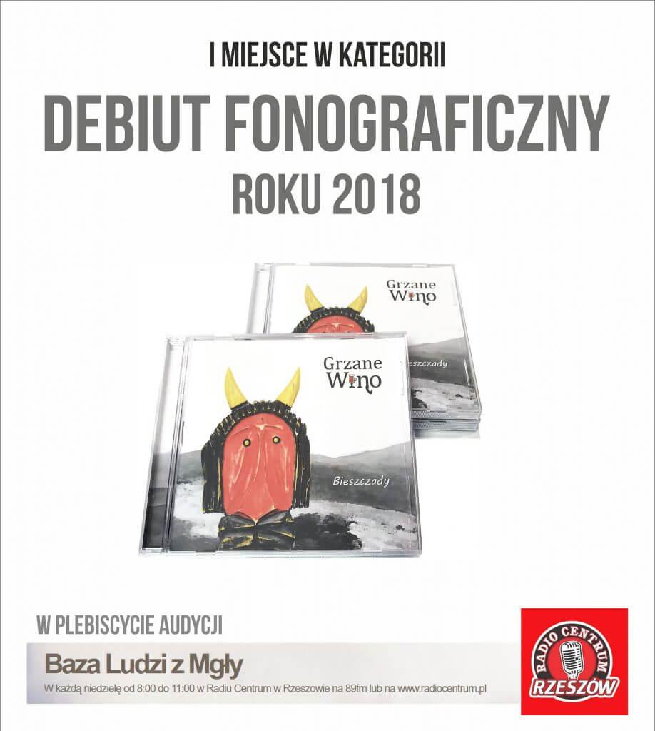 Debiut Fonograficzny Roku 2018 - Grzane Wino -Bieszczady - w plebiscycie audycji Baza Ludzi z Mgły